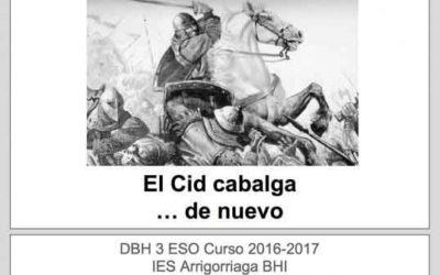 EL CID CABALGA … DE NUEVO