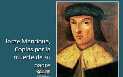COPLAS DE JORGE MANRIQUE. RECURSOS PARA EL AULA