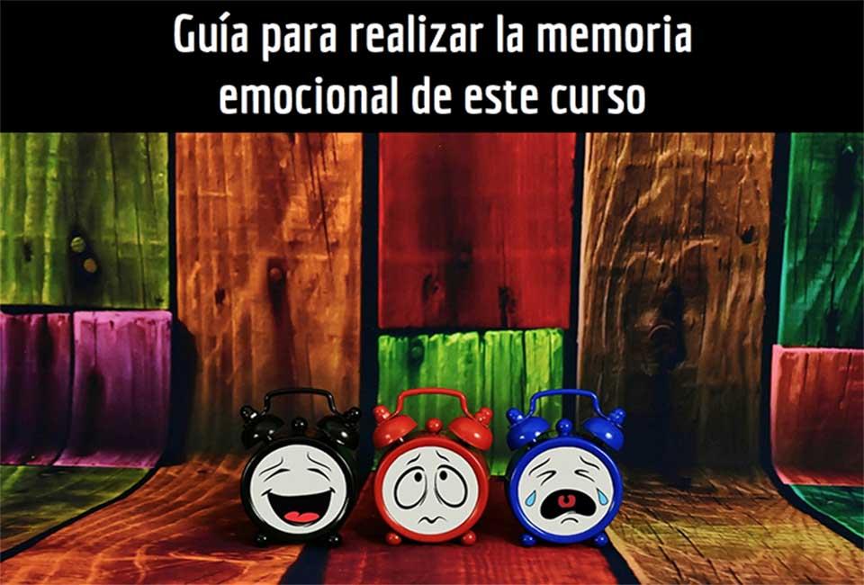 GUÍA PARA REALIZAR LA MEMORIA EMOCIONAL DEL CURSO
