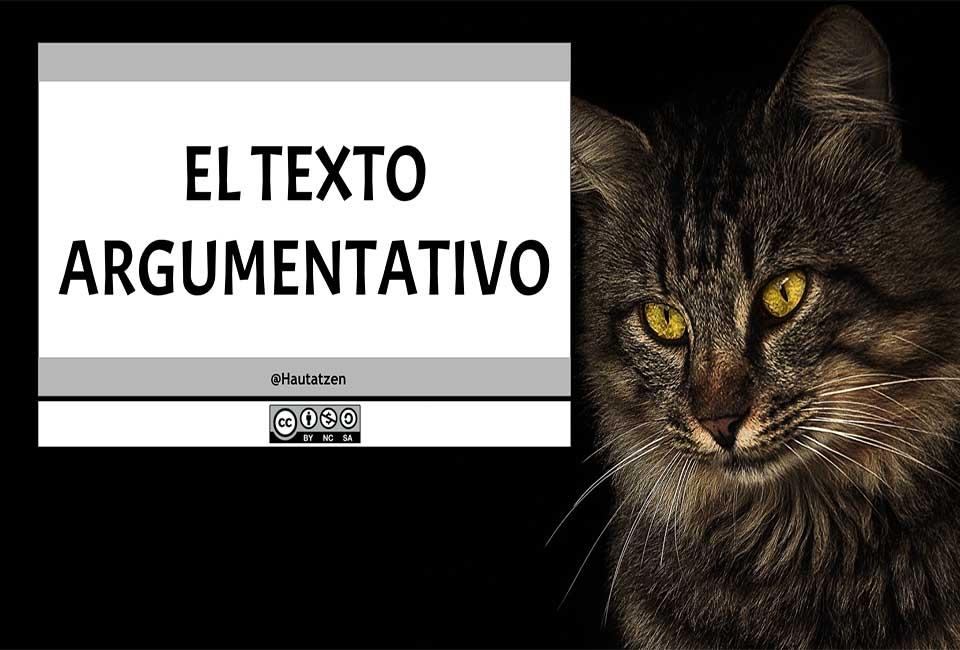 MODALIDAD TEXTUAL: EL TEXTO ARGUMENTATIVO