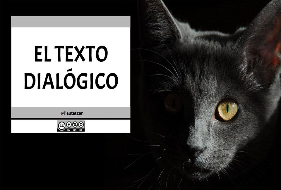 MODALIDAD TEXTUAL: EL TEXTO DIALÓGICO