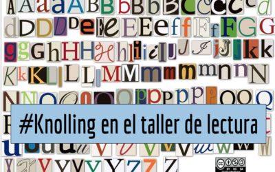 KNOLLING EN EL TALLER DE LECTURA
