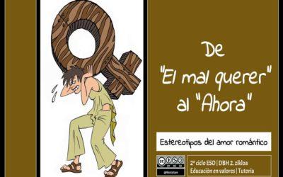 DE 'EL MAL QUERER' AL 'AHORA'