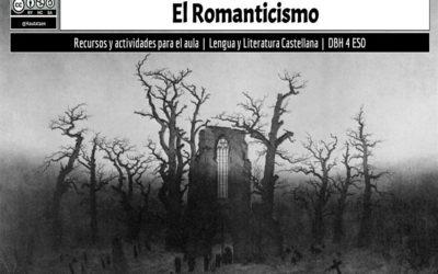 ROMANTICISMO. RECURSOS PARA EL AULA