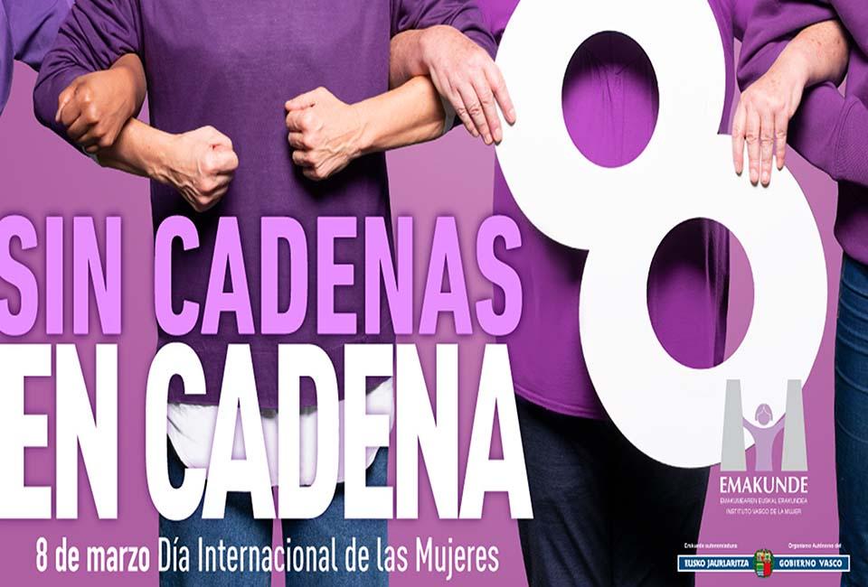 SIN CADENAS, EN CADENA. 8 MARZO 2020